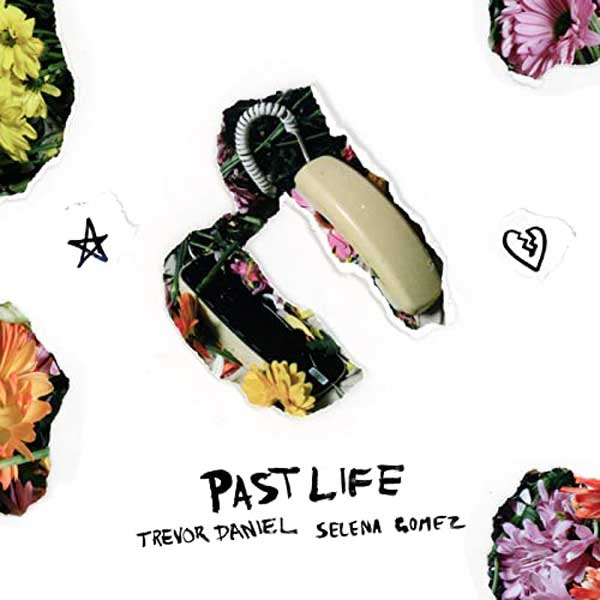 copertina brano past life trevor daniel selena gomez