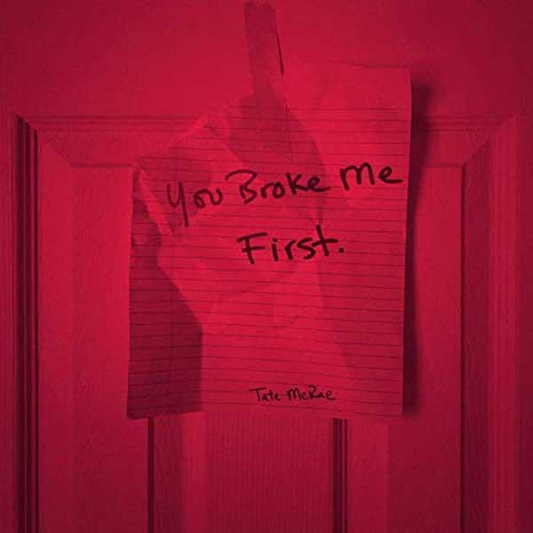 you broke me first copertina canzone