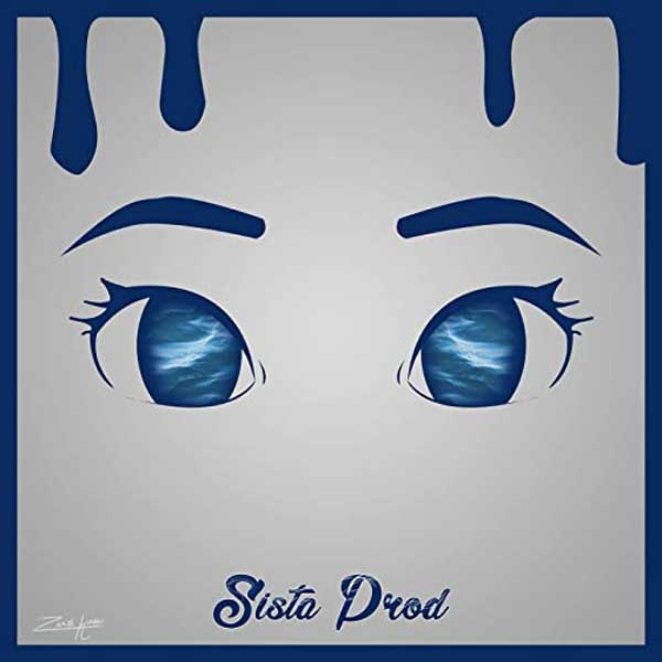 Eyes Blue Like The Atlantic Sista Prod