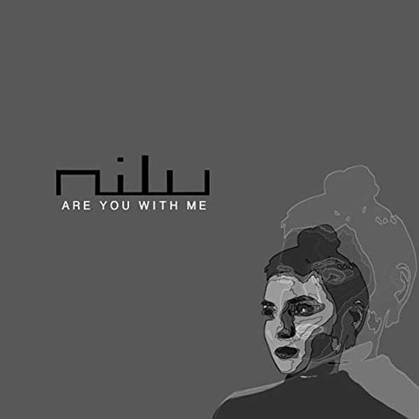 copertina brano Are You With Me by Nilu