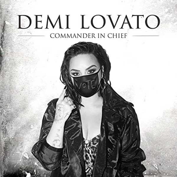 copertina canzone demi lovato Commander In Chief