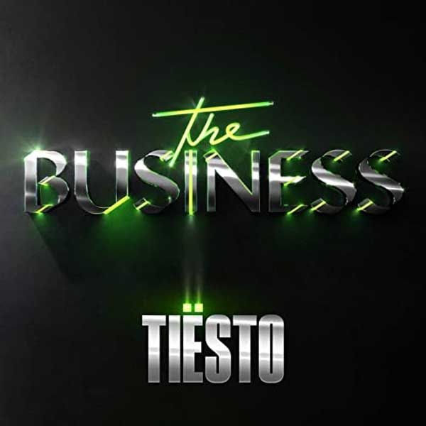 copertina canzone the business by Tiësto