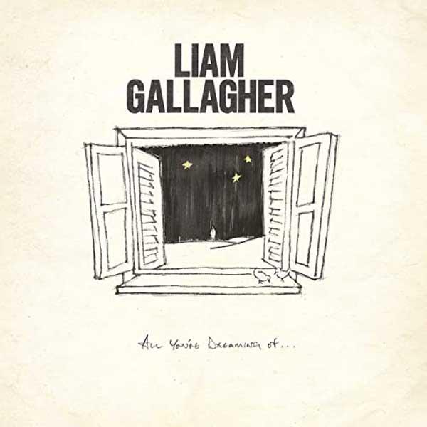 All You're Dreaming Of copertina brano Liam Gallagher