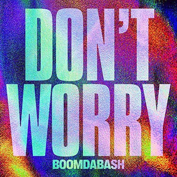 copertina brano Don't Worry by Boomdabash