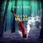 copertina brano Glenn Miller by gio evan