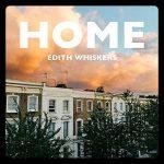 Home copertina brano Edith Whiskers