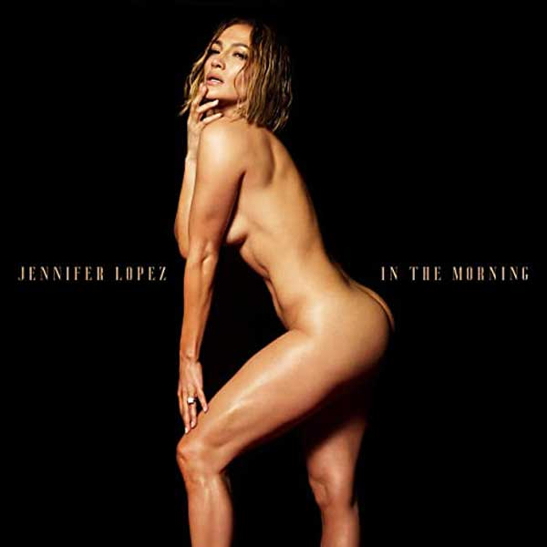 copertina canzone In The Morning by Jennifer Lopez