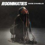 Roommates copertina canzone dixie d'amelio