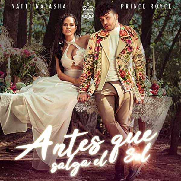 copertina canzone Antes Que Salga El Sol by natti natasha prince royce