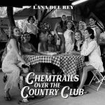 copertina album Chemtrails Over The Country Club