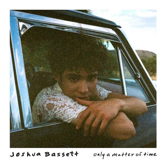 Only a Matter of Time copertina canzone Joshua Bassett