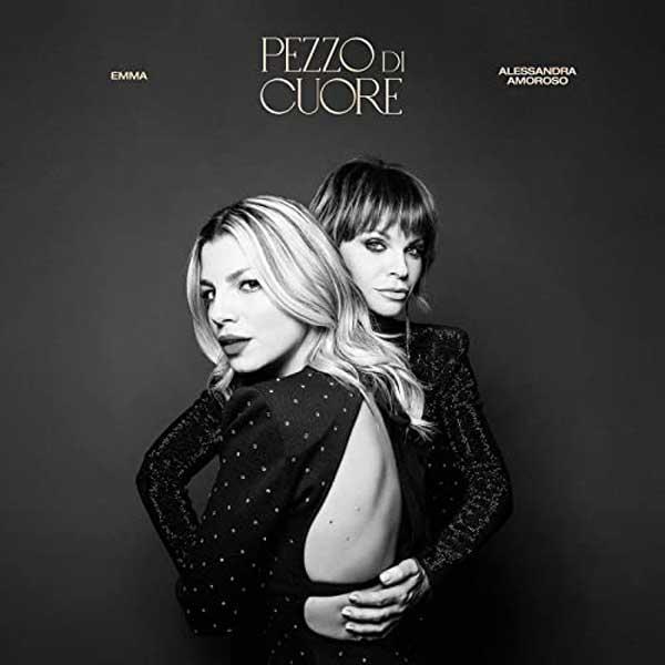 Emma, Pezzo Di Cuore (Testo) con Alessandra Amoroso — Nuove Canzoni