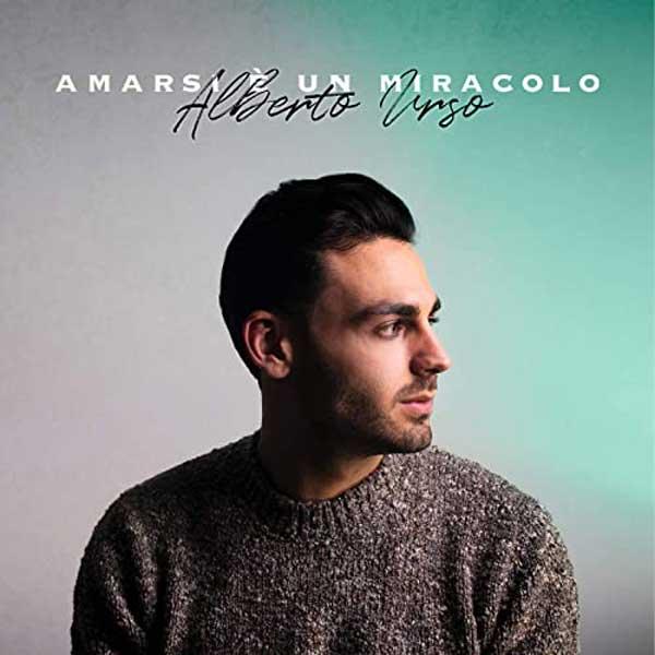 Amarsi è un miracolo copertina brano alberto urso