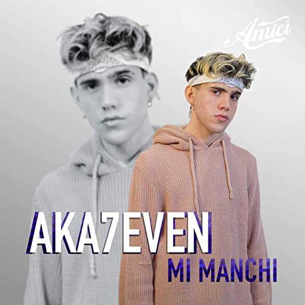 mi manchi copertina canzone aka7even