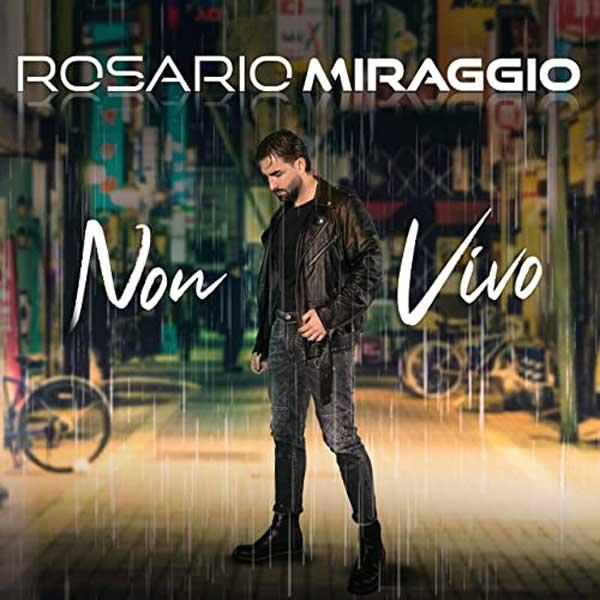 non vivo copertina brano rosario miraggio