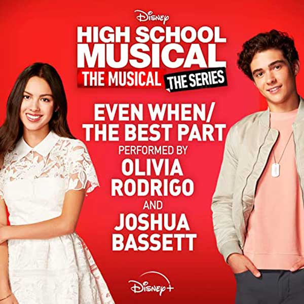 Even When/The Best Part copertina canzone olivia rodrigo Joshua Bassett