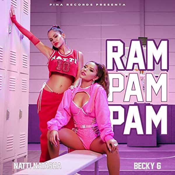 Ram Pam Pam Natti Natasha Becky G