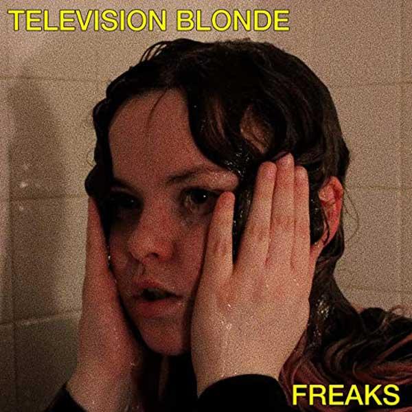 freaks copertina brano television blonde