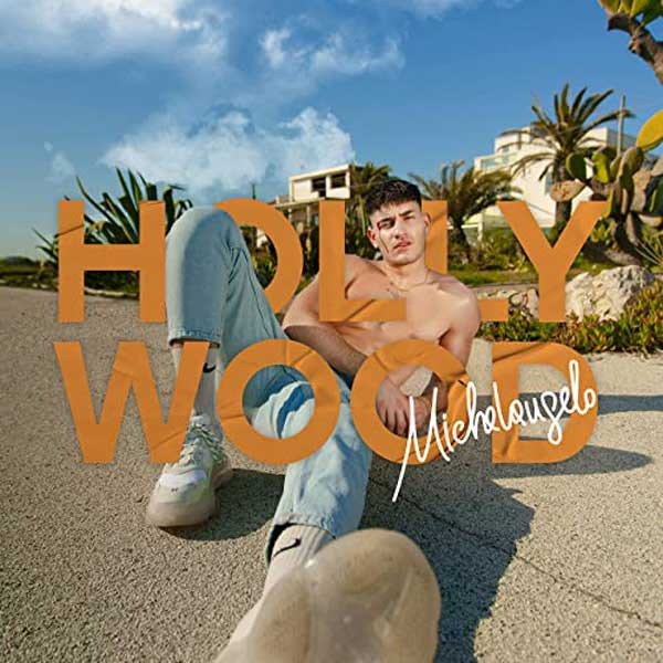 Hollywood copertina brano michelangelo
