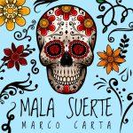 copertina brano mala suerte by marco carta