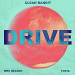 Drive copertina brano clean bandit